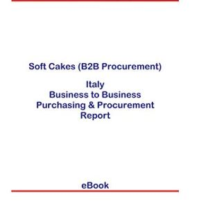Soft Cakes (B2B Procurement) in Italy: B2B Purchasing + Procurement Values 31JFh7XC7ZL