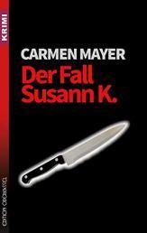 Der Fall Susann K.
