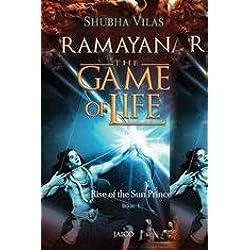 Ramayana The Game Of Life/Rise Of The Sun Prince/Book 1 (English)