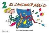 El cançoner màgic 2 (Cançoner mágic)