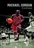 Michael Jordan. El rey del juego (Baloncesto para leer)
