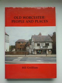 Old Worcester: People and Places