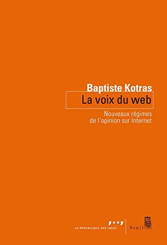 Photo de la-voix-du-web-nouveaux-regimes-de-lopinion-sur-internet