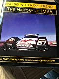 Racing With a Difference: The History of IMSA