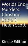 Worlds End Murders: Christine Eadie & Helen Scott