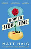 How to Stop Time (English Edition)