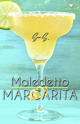 Maledetto Margarita (Brightlove) di [S., Sara]