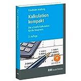 Kalkulation kompakt: 3. Auflage