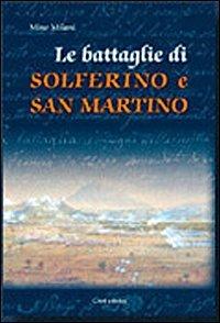 Le battaglie di Solferino e San Martino