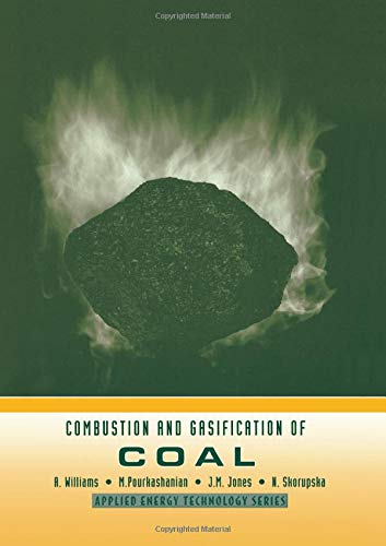 Combustion and Gasification of Coal (Applied Energy Technology)