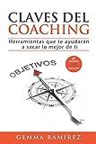 Claves del coaching: Herramientas que te ayudaran a sacar lo mejor de ti