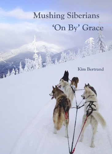 Mushing Siberians 'On By' Grace (English Edition)