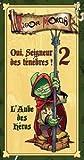 Si, Señor Oscuro! 2 - El Alba de los héroes (versión en francés)