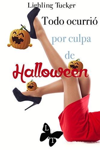 Todo ocurrió por culpa de Halloween (Hostal Dreamers 3 de Lighling Tucker