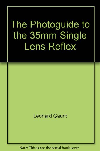 The Photoguide to the 35mm Single Lens Reflex
