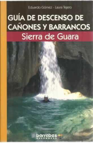 Guia de descenso de cañones y barrancos Sierra de guara