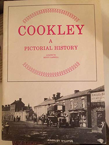 Cookley - A Pictorial History