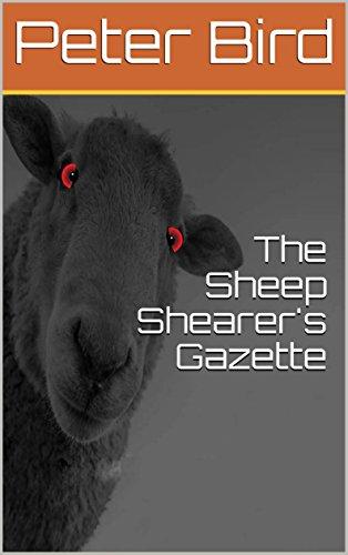 The Sheep Shearer's Gazette: A sheep called Pepito
