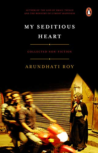 My Seditious Heart: Collected Non-fiction