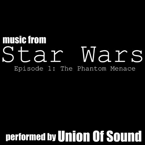 Star Wars (Main Title And The Arrival At Naboo) - from Star Wars