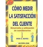 Como medir la satisfaccion del cliente