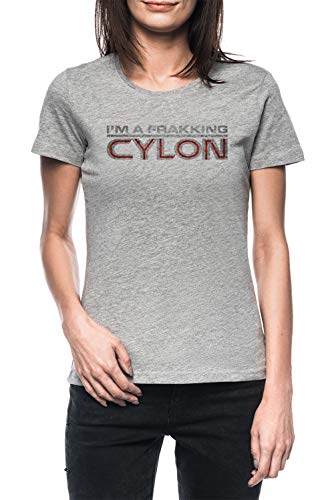 Luxogo Im A Frakking Cylon Donna Grigio T-Shirt Maglietta Maniche Corte Women's Grey T-Shirt