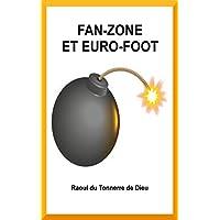 Fan-Zone et Euro-Foot