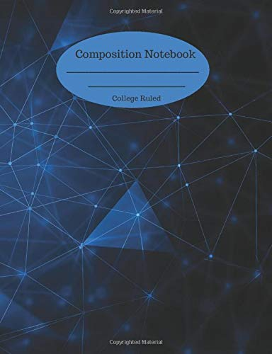 Composition Notebook: College Ruled Journal 110 Pages Blue Digital Technology Connecting Cover Design