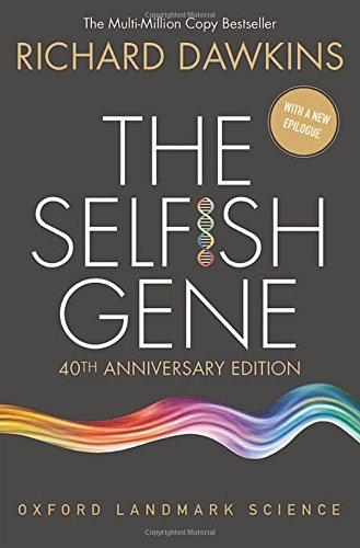 The Selfish Gene: 40th Anniversary edition [Lingua inglese]
