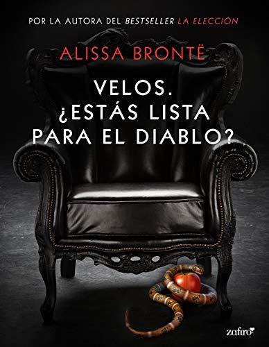 Leer Gratis Velos. ¿Estás lista para el Diablo? de Alissa Brontë