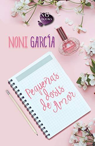 Pequeñas dosis de amor de Noni García » ¶LEER LIBROS ...
