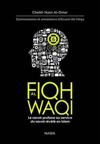 Fiqh-al-Wq-Le-savoir-profane-au-service-du-savoir-rvl-en-Islam