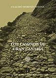 Los caminos de Gran Canaria (Monografía)