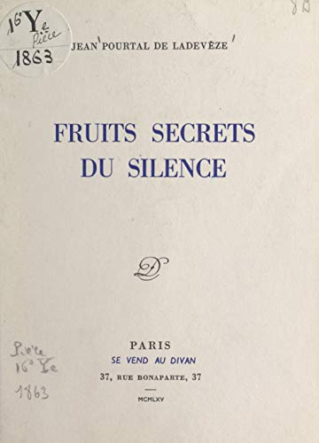 Fruits secrets du silence (French Edition)