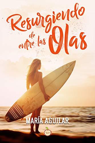Resurgiendo de entre las olas de María Aguilar