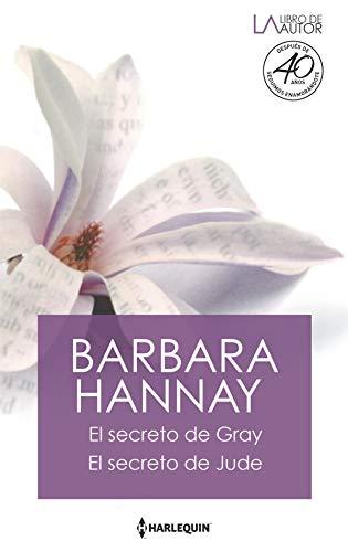 El secreto de Gray – El secreto de Jude de Barbara Hannay