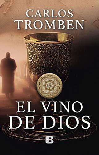 El vino de Dios de Carlos Tromben