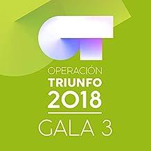 OT Gala 3 (Operación Triunfo 2018)