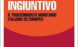 & Il decreto ingiuntivo. Il procedimento monitorio italiano ed europeo PDF Gratis