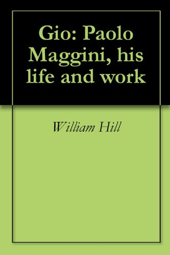 Gio: Paolo Maggini, his life and work (English Edition)