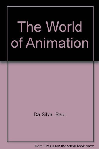 The World of Animation
