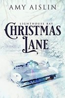 Christmas Lane (Lighthouse Bay Book 1) (English Edition) par [Aislin, Amy]