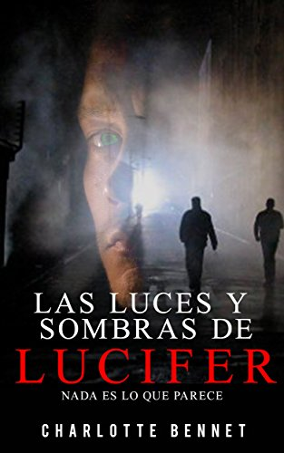 Las luces y sombras de Lucifer de Charlotte Bennet