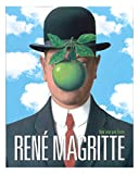 René Magritte. Una vita per l'arte. Ediz. a colori