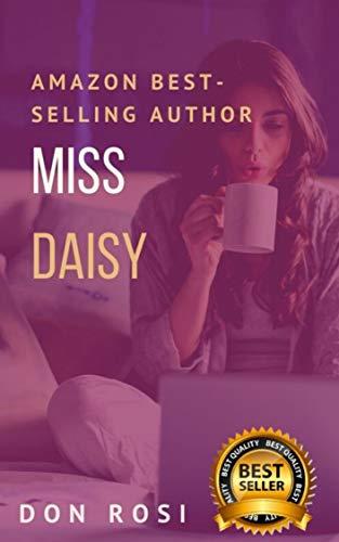 Miss Daisy: -Relato Erótico Versión Kindle de DON ROSI