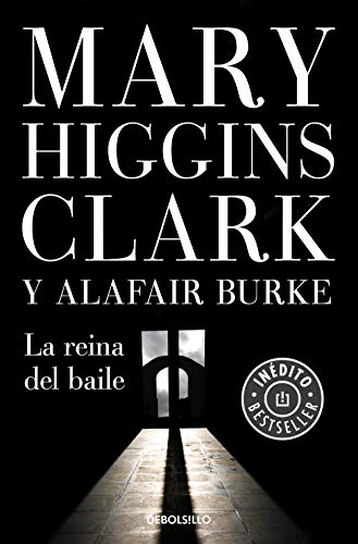 La reina del baile (Bajo sospecha 5) – Mary Higgins Clark