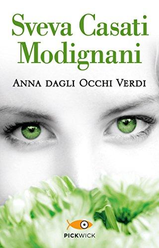 Anna dagli occhi verdi (Super bestseller)