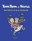 Tom-Tom et Nana, Tome 03: Tom-Tom, le roi de la tambouille
