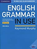 English Grammar in Use Book with Answers: A Self-study Reference and Practice Book for Intermediate Learners of English [Lingua inglese]