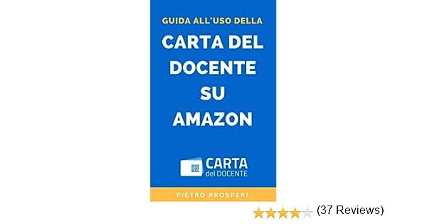 Guida Alluso Della Carta Del Docente Su Amazon Come Convertire Il Bonus Docenti O Il Bonus 18app In Codice Promozione Amazon E Usarlo Per
